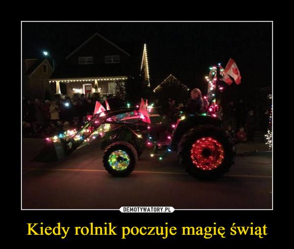 Kiedy rolnik poczuje magię świąt –