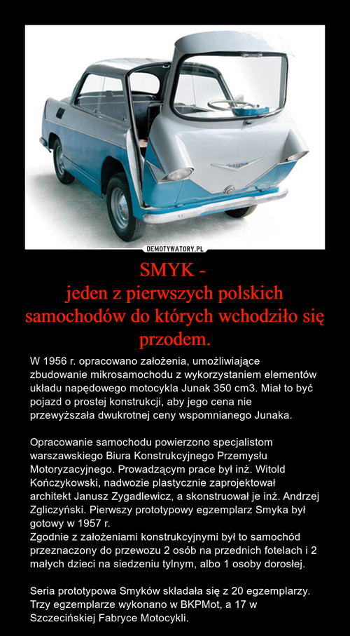 SMYK -  jeden z pierwszych polskich samochodów do których wchodziło się przodem.