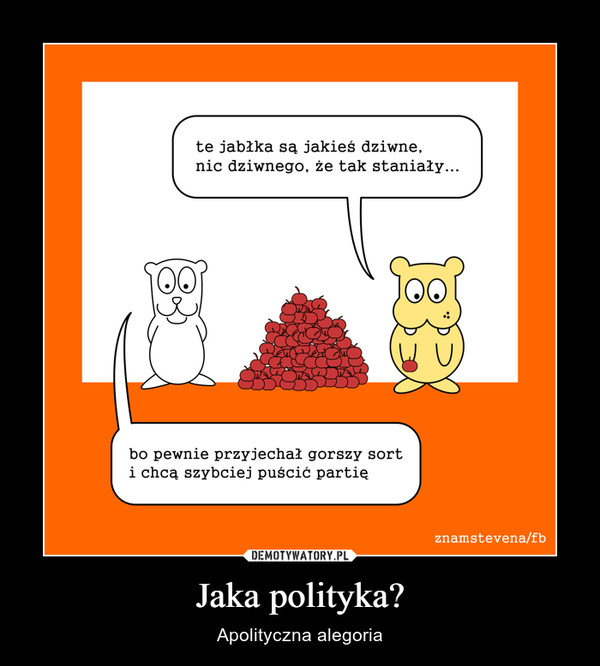 Jaka polityka? – Apolityczna alegoria