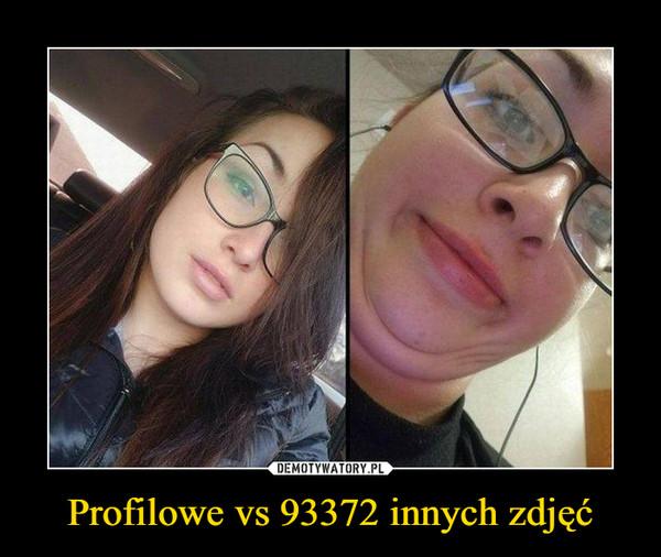 Profilowe vs 93372 innych zdjęć –