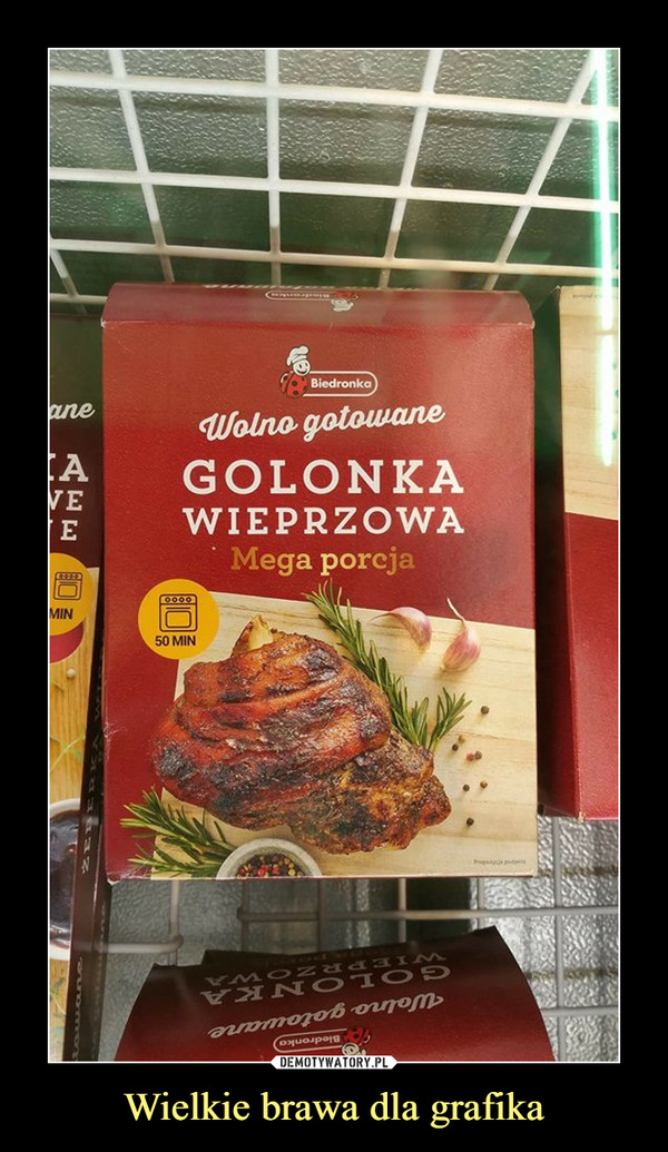 Wielkie brawa dla grafika –  Biedronka wolne gotowane golonka wieprzowa mega porcja 50 min