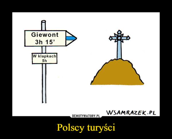 Polscy turyści –  Giewont 3h 15' w klapkach 5h