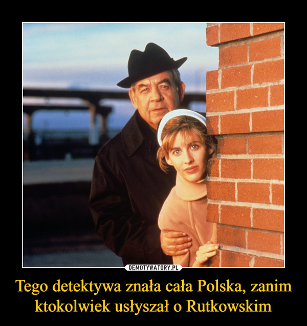 Tego detektywa znała cała Polska, zanim ktokolwiek usłyszał o Rutkowskim –