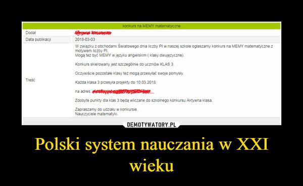 Polski system nauczania w XXI wieku –
