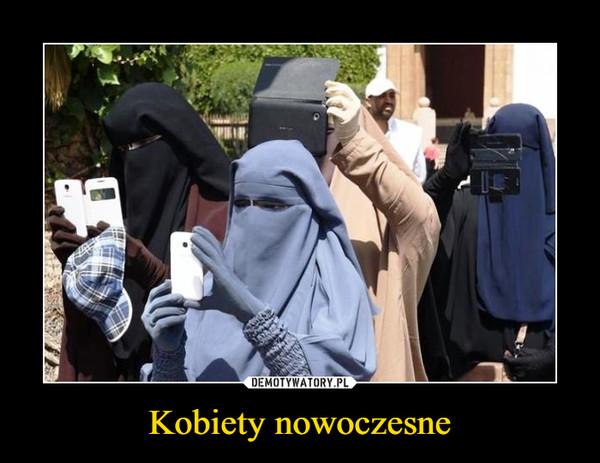 Kobiety nowoczesne –