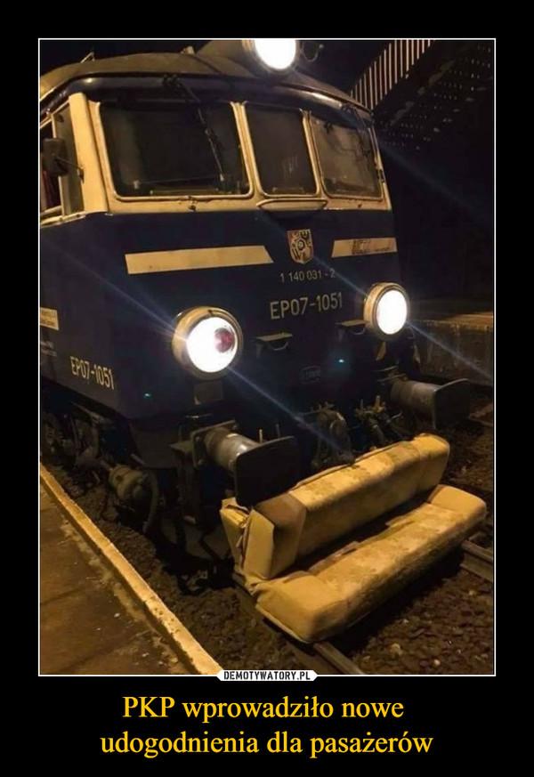 PKP wprowadziło nowe udogodnienia dla pasażerów –