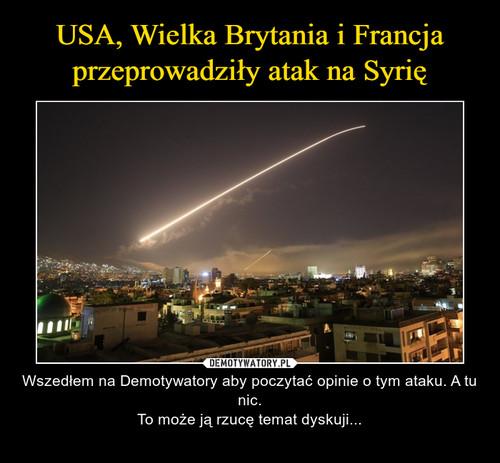 USA, Wielka Brytania i Francja przeprowadziły atak na Syrię