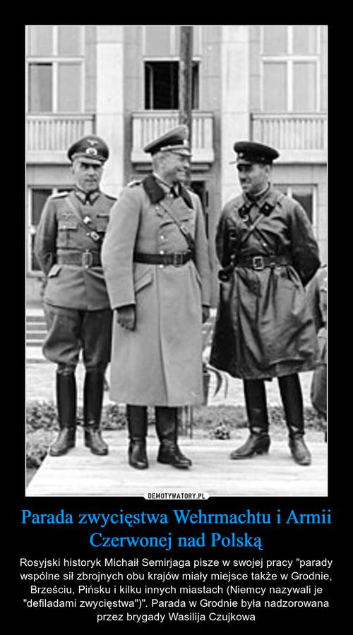Parada zwycięstwa Wehrmachtu i Armii Czerwonej nad Polską