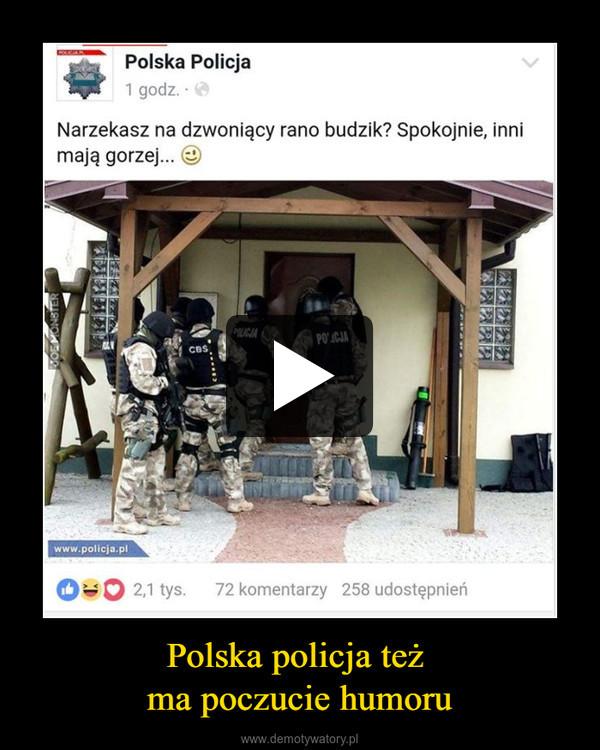 Polska policja też ma poczucie humoru –