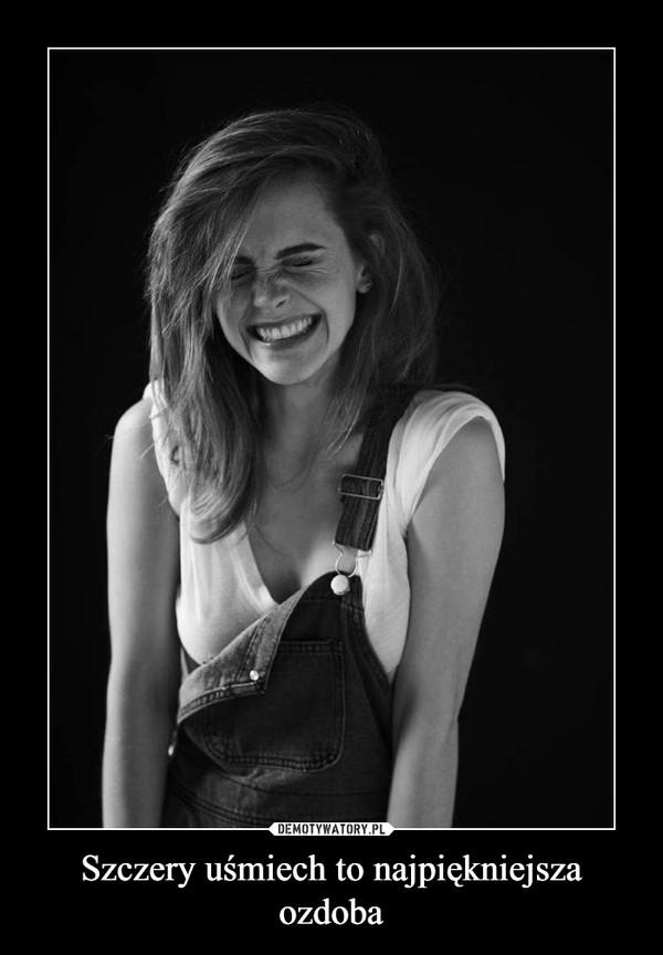 Szczery uśmiech to najpiękniejsza ozdoba –
