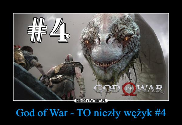God of War - TO niezły wężyk #4 –