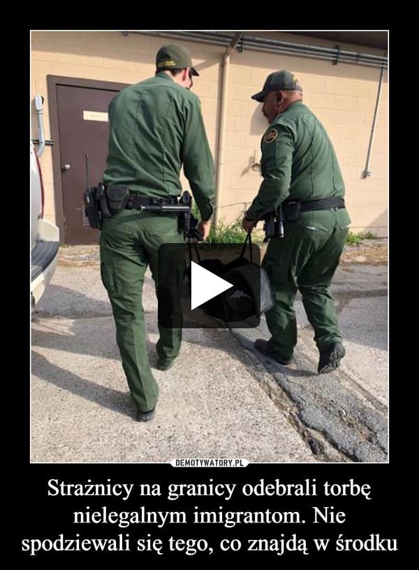 Strażnicy na granicy odebrali torbę nielegalnym imigrantom. Nie spodziewali się tego, co znajdą w środku –