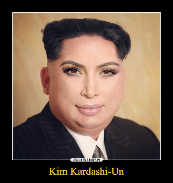 Kim Kardashi-Un –