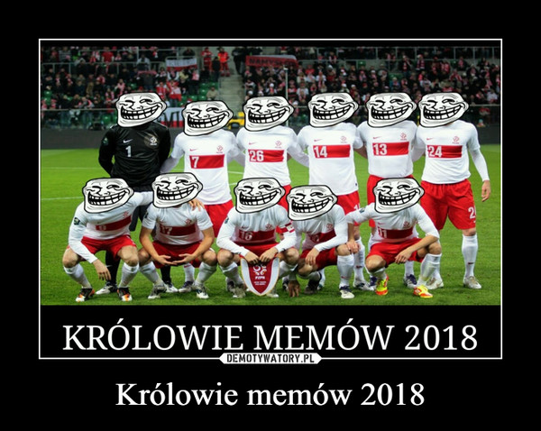 Królowie memów 2018 –