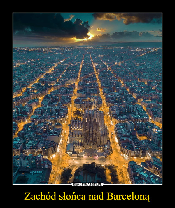 Zachód słońca nad Barceloną –