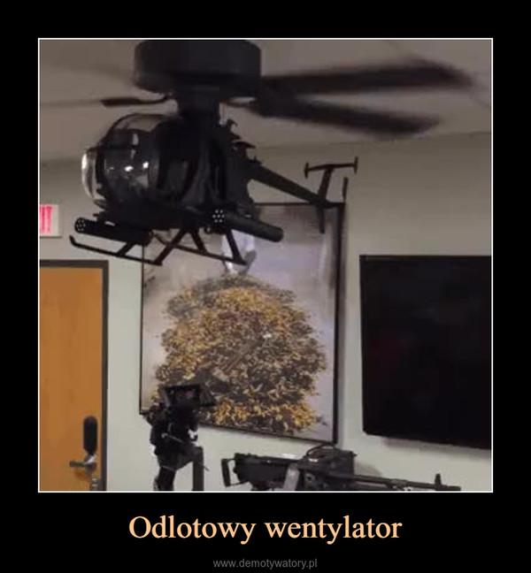 Odlotowy wentylator –