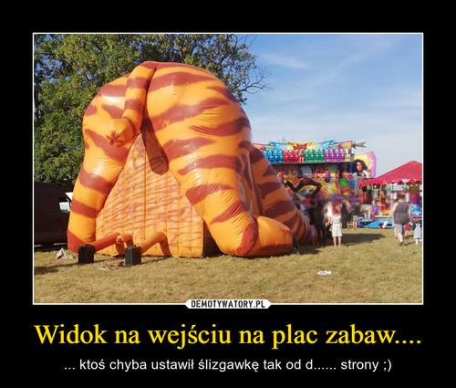 Widok na wejściu na plac zabaw....