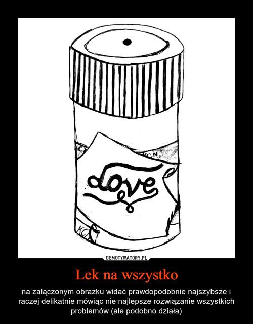 Lek na wszystko