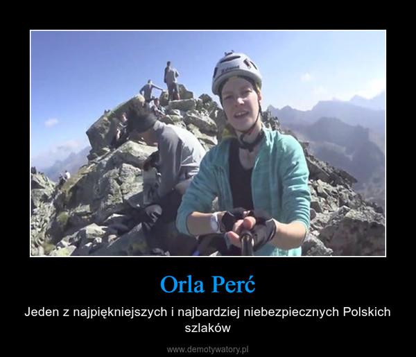 Orla Perć – Jeden z najpiękniejszych i najbardziej niebezpiecznych Polskich szlaków