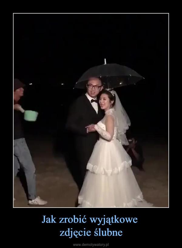 Jak zrobić wyjątkowe zdjęcie ślubne –