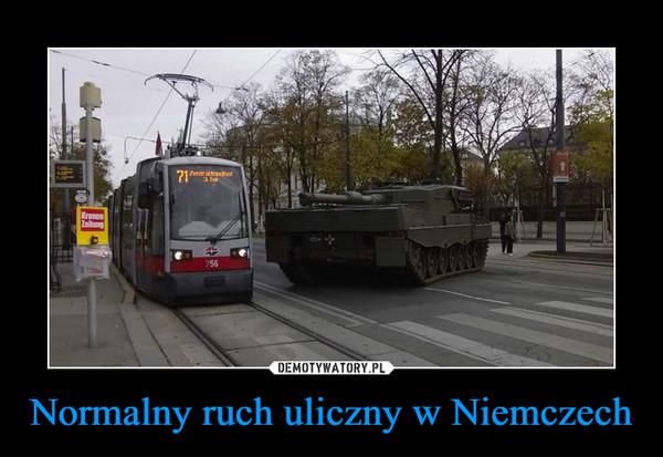Normalny ruch uliczny w Niemczech –