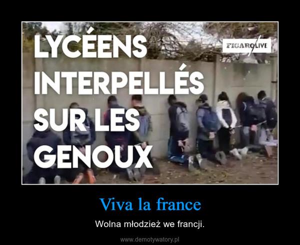 Viva la france – Wolna młodzież we francji.
