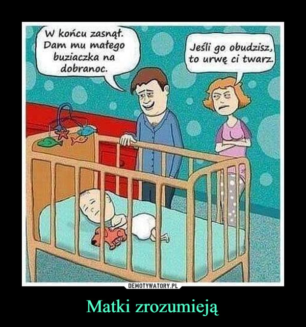 Matki zrozumieją –