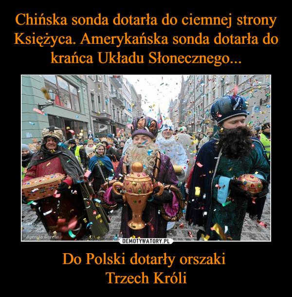 Do Polski dotarły orszaki Trzech Króli –