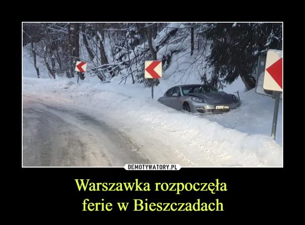 Warszawka rozpoczęła ferie w Bieszczadach –