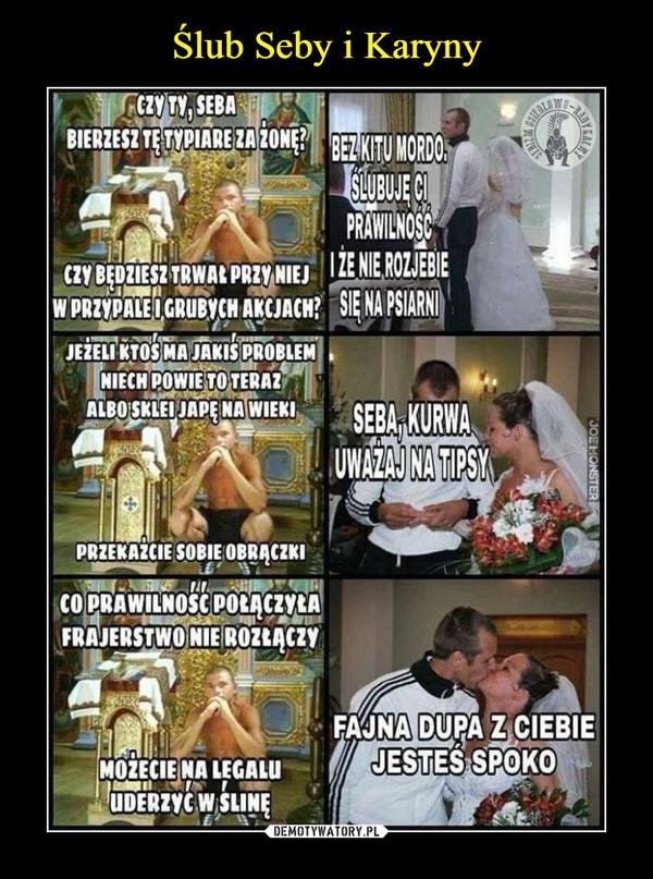 Ślub Seby i Karyny
