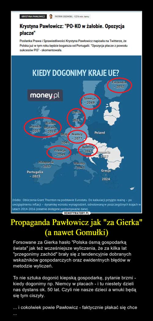"""Propaganda Pawłowicz jak """"za Gierka"""" (a nawet Gomułki)"""