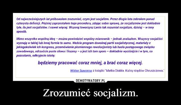 Zrozumieć socjalizm. –