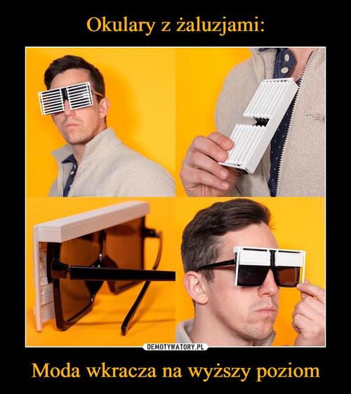 Okulary z żaluzjami: Moda wkracza na wyższy poziom