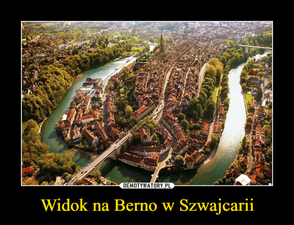 Widok na Berno w Szwajcarii –