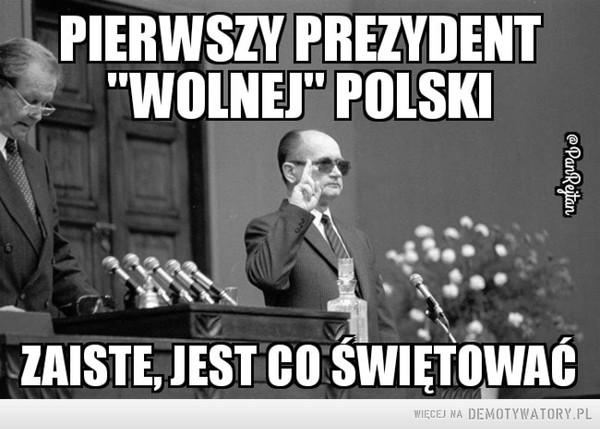 Jaruzelski... –