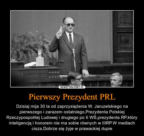 Pierwszy Prezydent PRL