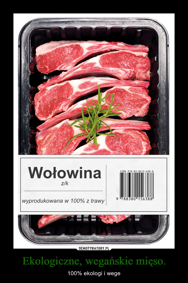 Ekologiczne, wegańskie mięso. – 100% ekologi i wege