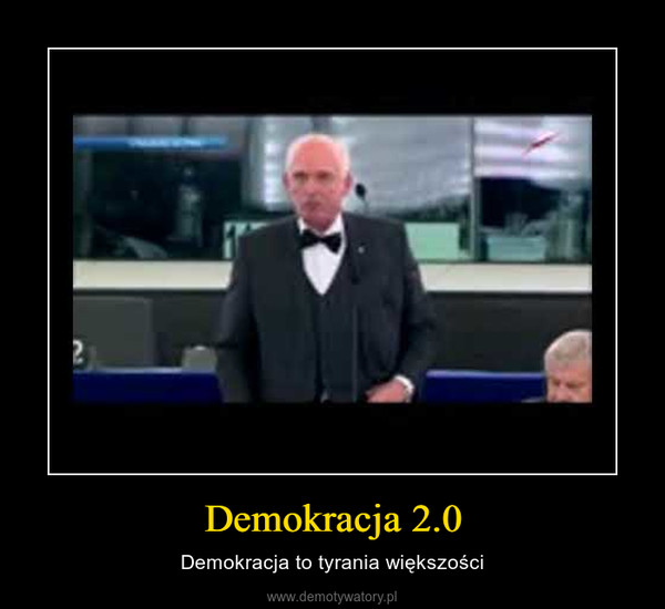 Demokracja 2.0 – Demokracja to tyrania większości