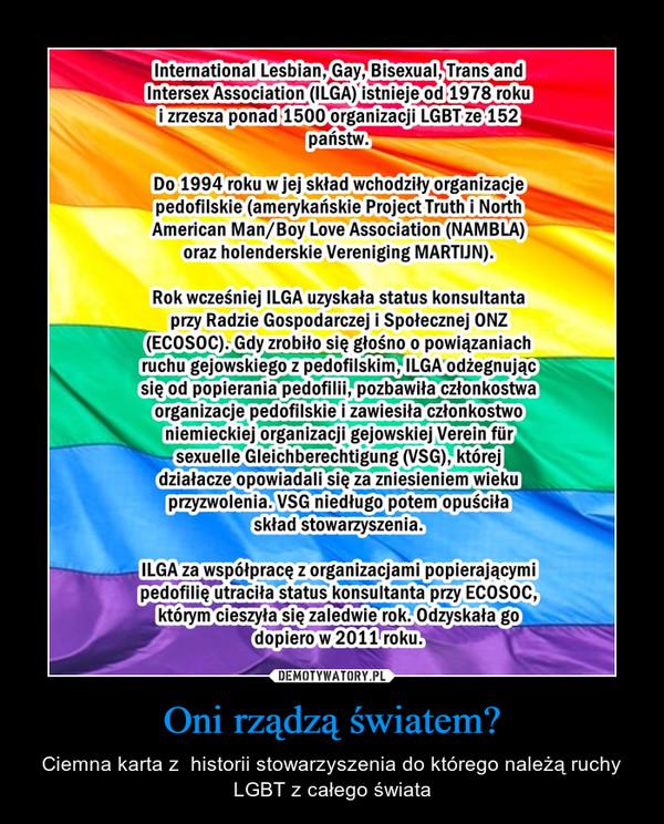 Oni rządzą światem? – Ciemna karta z  historii stowarzyszenia do którego należą ruchy LGBT z całego świata