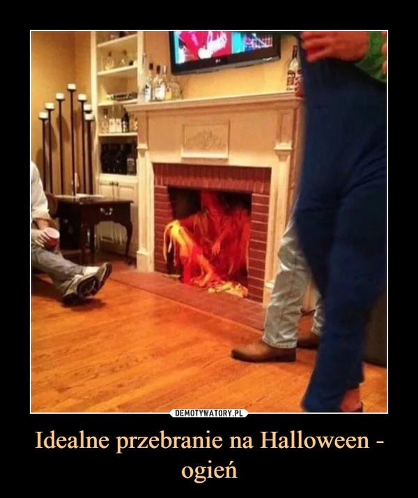 Idealne przebranie na Halloween - ogień –