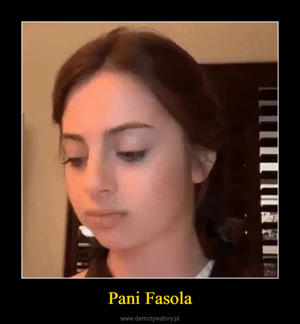 Pani Fasola –