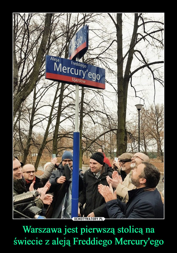Warszawa jest pierwszą stolicą na świecie z aleją Freddiego Mercury'ego –