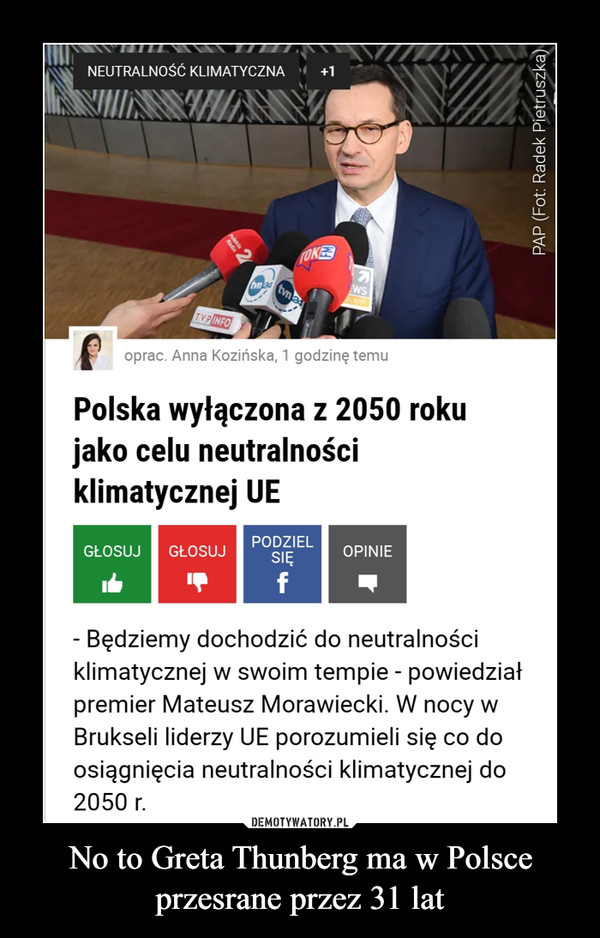 No to Greta Thunberg ma w Polsce przesrane przez 31 lat –