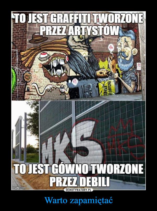 Warto zapamiętać –  TO JEST GRAFFITI TWORZONEPRZEZ ARTYSTÓWTO JEST GÓWNO TWORZONEPRZEZ DEBILIimgilip.comINSUFFIENDS