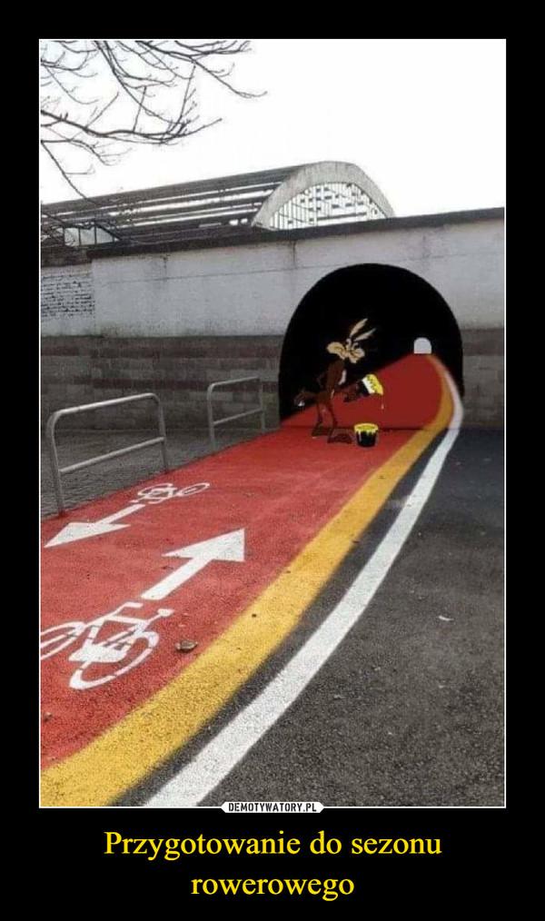 Przygotowanie do sezonu rowerowego –