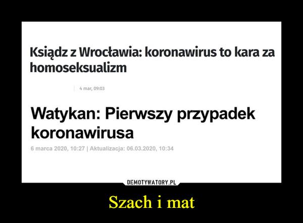 Szach i mat –  Ksiądz z Wrocławia: koronawirus to kara zahomoseksualizm4 mar, 09:03Watykan: Pierwszy przypadekkoronawirusa