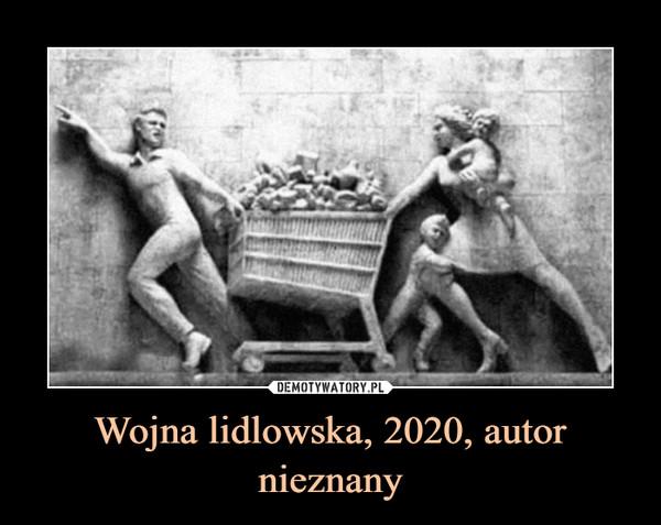 Wojna lidlowska, 2020,autor nieznany –