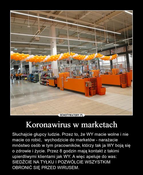 Koronawirus w marketach