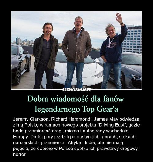 Dobra wiadomość dla fanów  legendarnego Top Gear'a