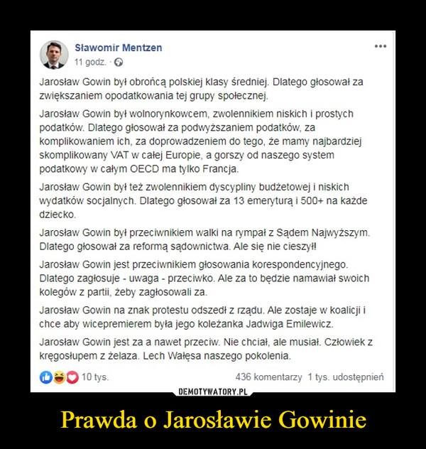 Prawda o Jarosławie Gowinie –
